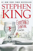 Everything's Eventual Five Dark Tales, Stephen King