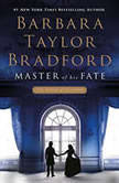 Master of His Fate, Barbara Taylor Bradford