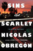 Sins as Scarlet An Inspector Iwata Novel, Nicolas Obregon