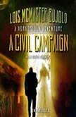 A Civil Campaign A Verkosigan Adventure, Lois McMaster Bujold