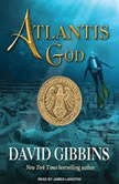 Atlantis God, David Gibbins