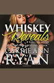 Whiskey Reveals, Carrie Ann Ryan