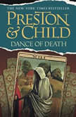 Dance of Death, Douglas Preston