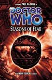 Doctor Who - Seasons of Fear, Paul Cornell