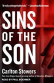 Sins of the Son, Carlton Stowers