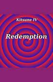 Kitsune IV: Redemption, Aaron Sapiro