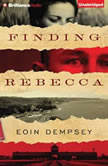 Finding Rebecca, Eoin Dempsey