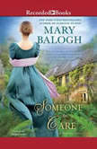 Someone to Care, Mary Balogh
