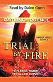 Trial By Fire Omega Series, Book 2, Patience Prence