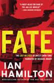 Fate, Ian Hamilton