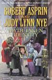 Myth-Taken Identity, Jody Lynn Nye