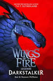 Wings of Fire: Legends: Darkstalker, Tui T. Sutherland