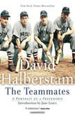 The Teammates, David Halberstam