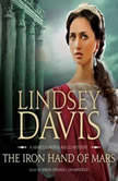 The Iron Hand of Mars, Lindsey Davis