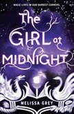 The Girl at Midnight, Melissa Grey