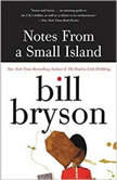 Notes From a Small Island, Bill Bryson