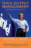 High Output Management, Andrew S. Grove
