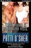 Through A Crimson Veil, Patti O'Shea