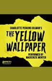 Charlotte Perkins Gilman's The Yellow Wallpaper, Charlotte Perkins Gilman