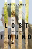 The Lost and the Found, Cat Clarke