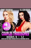 Couples Threesomes 4-Pack : Books 9 – 12 (BDSM Erotica Female Cuckold Erotica Threesome Erotica), Connie Cuckquean