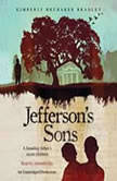 Jefferson's Sons, Kimberly Brubaker Bradley