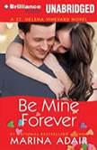 Be Mine Forever, Marina Adair