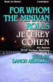 For Whom The Minivan Rolls, Jeffrey Cohen