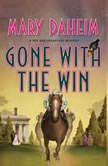 Gone with the Win A Bed-and-Breakfast Mystery, Mary Daheim