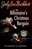 The Billionaire's Christmas Bargain, Joely Sue Burkhart