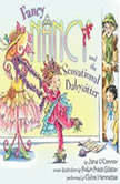 Fancy Nancy and the Sensational Babysitter, Jane O'Connor