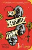 The Vanishing Trick, Jenni Spangler