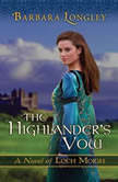The Highlander's Vow, Barbara Longley
