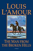 The Man from the Broken Hills, Louis L'Amour