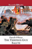 The Thirteen-Gun Salute, Patrick O'Brian