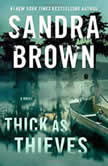 Thick as Thieves, Sandra Brown