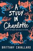A Study in Charlotte, Brittany Cavallaro