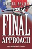 Final Approach, Rachel Brady
