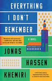 Everything I Don't Remember, Jonas Hassen Khemiri