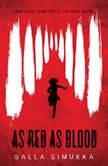 As Red As Blood, Salla Simukka