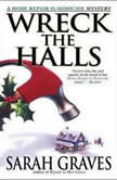 Wreck the Halls, Sarah Graves