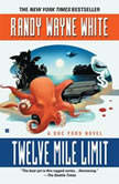Twelve Mile Limit, Randy Wayne White