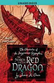 The Search for the Red Dragon, James A. Owen