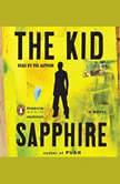The Kid, Sapphire