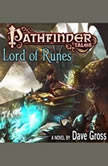 Pathfinder Tales: Lord of Runes, Dave Gross