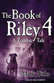 The Book of Riley 4 A Zombie Tale, Mark Tufo