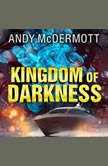 Kingdom of Darkness , Andy McDermott