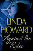 Against the Rules, Linda Howard