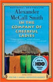 In the Company of Cheerful Ladies, Alexander McCall Smith