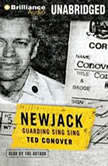 Newjack Guarding Sing Sing, Ted Conover